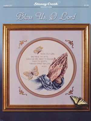 Bless Us, O Lord - (Cross Stitch)