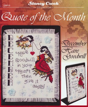 Quote of the Month December Have Goodwill - (Cross Stitch)
