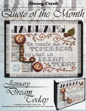 Quote of the Month January Dream Today - (Cross Stitch)
