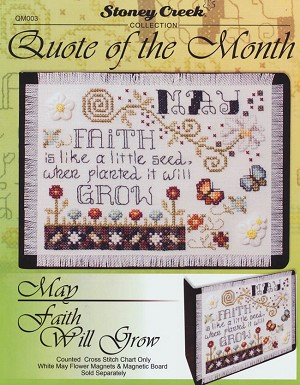 Quote of the Month - May - Faith will Grow - (Cross Stitch)