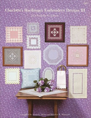 Charlotte's Hardanger Embroidery Designs III