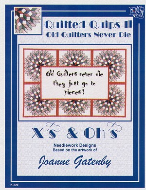 Quilted Quips II Old Quilters Never Die - (Cross Stitch)