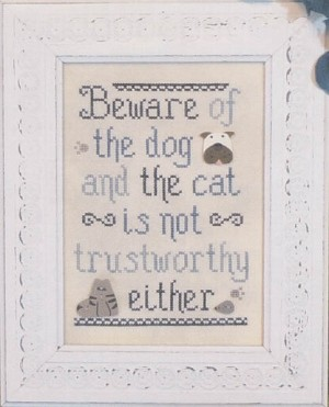 Beware of the Dog (and cat!) - (Cross Stitch)