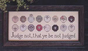 Judge Not - (Cross Stitch)