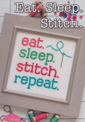 Eat. Sleep. Stitch
